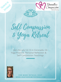 Self Compassion & Yoga Retreat